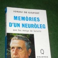 Libros de segunda mano: MEMORIES D'UN NEUROLEG - IGNASI DE GISPERT, ED.SELECTA 1976. Lote 135594142