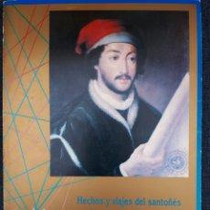 Libros de segunda mano: HECHOS Y VIAJES DEL SANTOÑÉS JUAN DE LA COSA. SU NAO Y SU CARTA. 1992. Lote 136016577