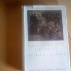 Libros de segunda mano: SAN VICENTE DE PAUL BIOGRAFIA Y ESCRITOS. Lote 136358334