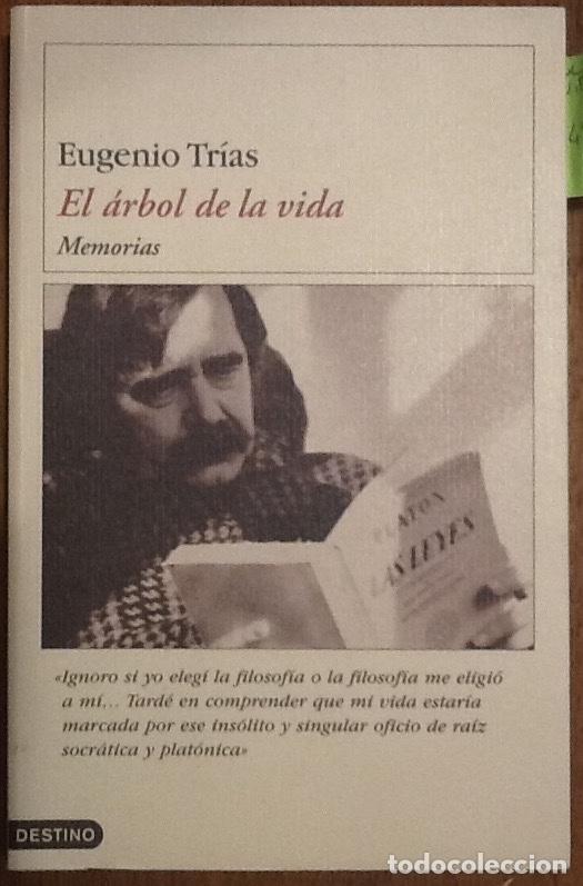 EL ÁRBOL DE LA VIDA. MEMORIAS - EUGENIOTRÍAS (Libros de Segunda Mano - Biografías)