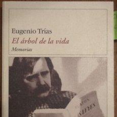Libros de segunda mano: EL ÁRBOL DE LA VIDA. MEMORIAS - EUGENIOTRÍAS. Lote 136619462