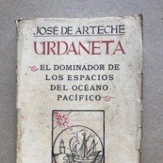 Libros de segunda mano - URDANETA, DOMINADOR DE LOS ESPACIOS DEL OCÉANO PACÍFICO. ESPASA CALPE 1943. - 136830397