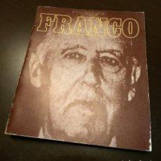 Libros de segunda mano: HISTORIA DE FRANCO. Lote 137114250