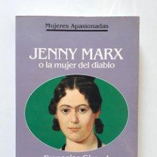 Libros de segunda mano: JENNY MARX O LA MUJER DEL DIABLO / FRANÇOISE GIROUD / PLANETA 1992 (1ª EDICIÓN). Lote 137225190