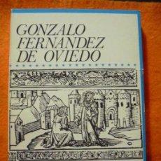 Libros de segunda mano: GONZALO FERNANDEZ DE OVIEDO, DE MANUEL BALLESTEROS. F.U.E. ¡NUEVO!. Lote 137337410