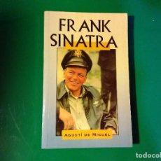 Libros de segunda mano: FRANK SINATRA AGUSTI DE MIGUEL. Lote 137440190