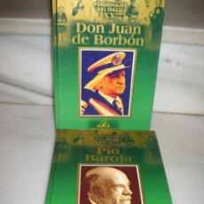 Libros de segunda mano: PERSONAJES DEL SIGLO XX. JUAN CARLOS DE BORBON Y PIO BAROJA.. Lote 137840454