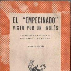 Libros de segunda mano: AUSTRAL 360 : EL EMPECINADO VISTO POR UN INGLÉS - TRADUCCIÓN Y PRÓLOGO DE GREGORIO MARAÑÓN (1958). Lote 138920981