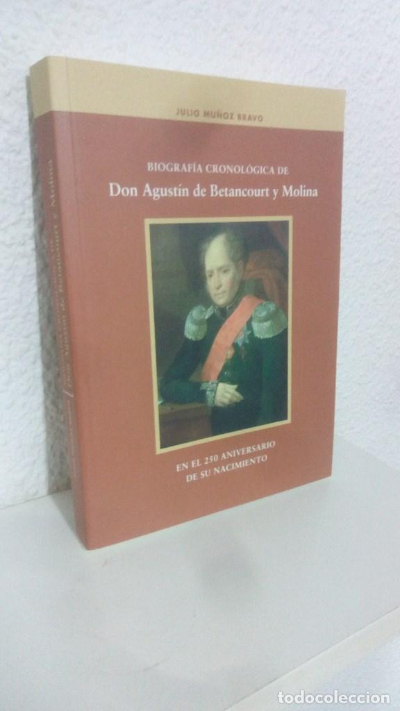 BIOGRAFIA CRONOLOGICA DE DON AGUSTIN DE BETANCOURT Y MOLINA. EN EL 250 ANIVERSARIO DE SU NACIMIENTO. (Libros de Segunda Mano - Biografías)