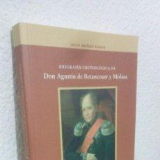 Libros de segunda mano: BIOGRAFIA CRONOLOGICA DE DON AGUSTIN DE BETANCOURT Y MOLINA. EN EL 250 ANIVERSARIO DE SU NACIMIENTO.. Lote 138976750