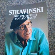 Second hand books - STRAVINSKI -- ERIC WALTER WHITE -- SALVAT BIOGRAFIAS -- 1986 -- - 139103486