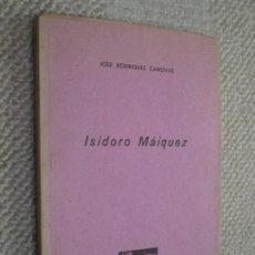 Libros de segunda mano: ISIDORO MÁIQUEZ POR JOSÉ RODRÍGUEZ CÁNOVAS, COLECCIÓN ALMARJAL Nº 10 CARTAGENA. Lote 139238158