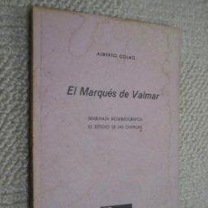 Libros de segunda mano: EL MARQUÉS DE VALMAR POR ALBERTO COLAO, COLECCIÓN ALMARJAL Nº 3 CARTAGENA. Lote 139238282