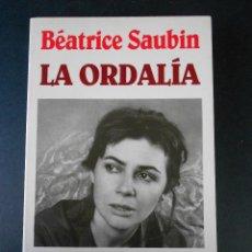 Libros de segunda mano: LA ORDALÍA (BÉATRICE SAUBIN (1ª EDICIÓN 1992). Lote 25992339