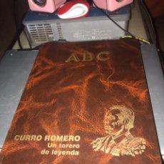 Libros de segunda mano: CURRO ROMERO. UN TORERO DE LEYENDA. Lote 139717554