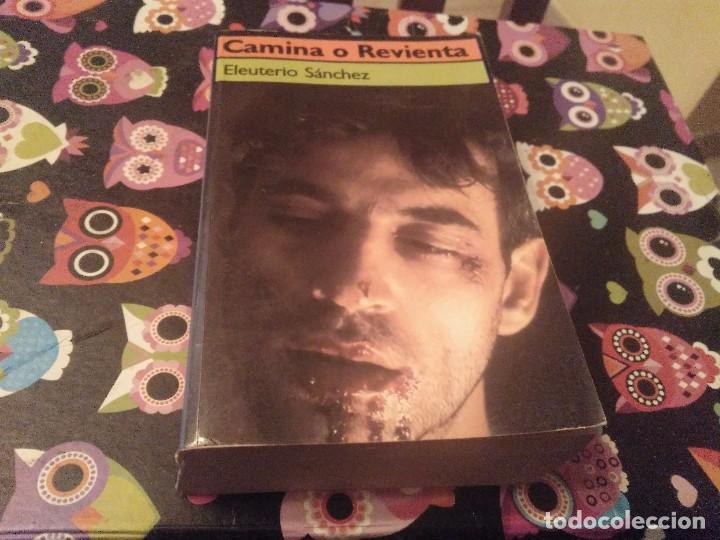 TOMO 1ª EDICION 1987 EDICIONES BRUGUERA CAMINA O REVIENTA EULETERIO SANCHEZ (Libros de Segunda Mano - Biografías)