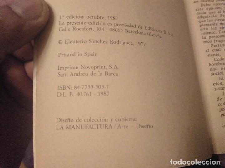 Libros de segunda mano: TOMO 1ª EDICION 1987 EDICIONES BRUGUERA CAMINA O REVIENTA EULETERIO SANCHEZ - Foto 2 - 139889922