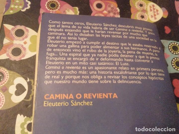 Libros de segunda mano: TOMO 1ª EDICION 1987 EDICIONES BRUGUERA CAMINA O REVIENTA EULETERIO SANCHEZ - Foto 8 - 139889922