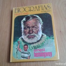 Libros de segunda mano: ERNEST HEMINGWAY -- M. HISPANO -- PREMIOS NOBEL -- COLECCIÓN BIOGRAFÍAS Nº 3 -- HISMA, 1976. Lote 139950274