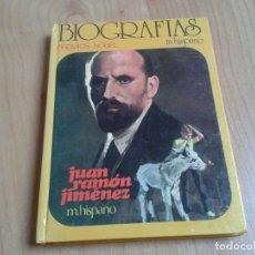 Libros de segunda mano: JUAN RAMÓN JIMÉNEZ -- M. HISPANO -- PREMIOS NOBEL -- COLECCIÓN BIOGRAFÍAS Nº 1 -- HISMA, 1976. Lote 139951514