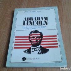 Libros de segunda mano: CAMINOS ABIERTOS POR.... -- ABRAHAM LINCOLN -- BIOGRAFÍA -- EDITORIAL HERNANDO, 1976. Lote 139953142
