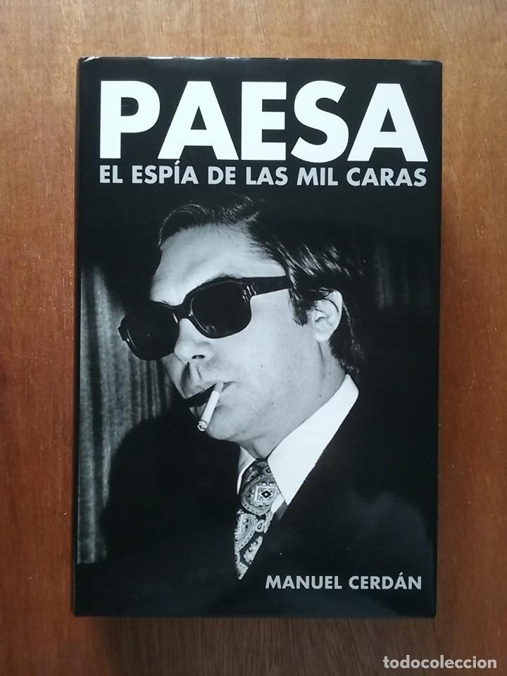 PAESA EL ESPIA DE LAS MIL CARAS, MANUEL CERDAN, PLAZA & JANES, 2006 (Libros de Segunda Mano - Biografías)
