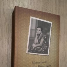 Libros de segunda mano: MEMORIAS DE ANGELES FLOREZ PEON MARICUELA / FUNDACION JOSE BARREIRO. Lote 140121342