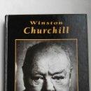 Libros de segunda mano: WINSTON CHURCHILL GRANDES BIOGRAFÍAS. Lote 140189866