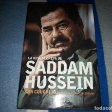 Libros de segunda mano: LA VIDA SECRETA DE SADDAM HUSSEIN. CON COUGHLIN. EDICION PLANETA DE 2003. HD. Lote 140440998