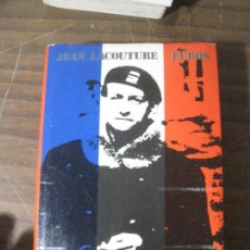 Libros de segunda mano: JEAN LACOUTURE - ANDRÉ MALRAUX. Lote 140672642