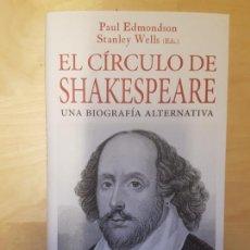 Libros de segunda mano: EL CÍRCULO DE SHAKESPEARE. PAUL EDMONDSON. STELLA MARIS 2016. Lote 140714058