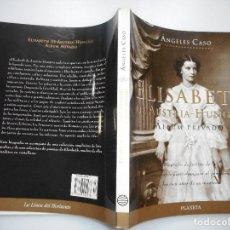 Libros de segunda mano: ÁNGELES CASO ELISABETH DE AUSTRIA-HUNGRIA.ALBÚM PRIVADO Y91074. Lote 140717854