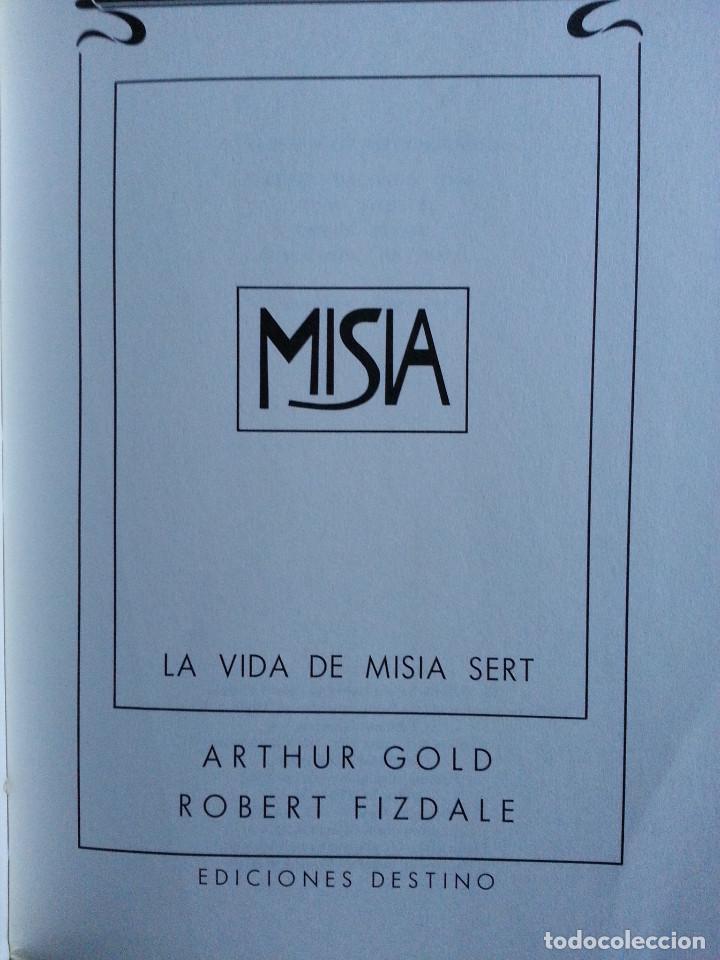 Libros de segunda mano: MISIA. LA VIDA DE MISIA SERT - ARTHUR GOLD / ROBERT FIZDALE - 1ª EDICIÓN, DESTINO, 1985 - Foto 3 - 140801726