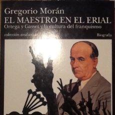Libros de segunda mano: EL MAESTRO EN EL ERIAL - GREGORIO MORÁN. Lote 141211438