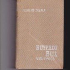 Libros de segunda mano: BUFFALO BILL Y SU ÉPOCA. PEDIDO MÍNIMO EN LIBROS: 4 TÍTULOS. Lote 141254886