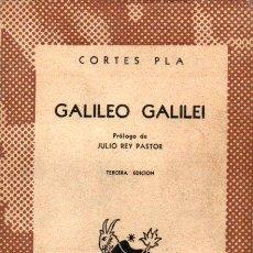 Libros de segunda mano: CORTES PLA : GALILEO GALILEI (AUSTRAL 1952) PRÓLOGO DE JULIO REY PASTOR. Lote 142081082