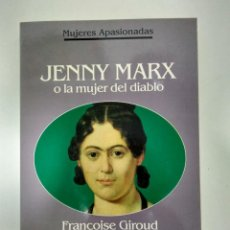 Libros de segunda mano: JENNY MARX.-FRANCOISE GIROUD.- ED. PLANETA.. Lote 142423350
