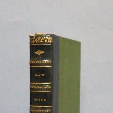 Libros de segunda mano: NERON. GERARD WALTER. Lote 142728566