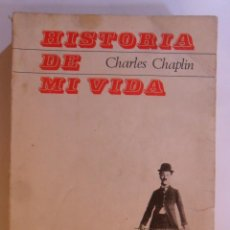 Libros de segunda mano: HISTORIA DE MI VIDA - CHARLES CHAPLIN - TAURUS - 1965. Lote 142798110