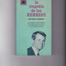 Libros de segunda mano: LA TRAGEDIA DE LOS KENNEDY. PEDIDO MÍNIMO EN LIBROS: 4 TÍTULOS.. Lote 142822410