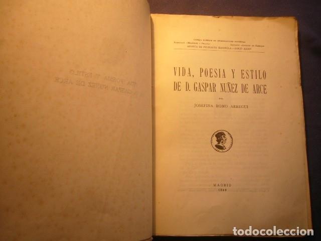 Libros de segunda mano: JOSEFINA ROMO: -VIDA, POESIA Y ESTILO DE D. GASPAR NUÑEZ DE ARCE - (MADRID, 1946) - Foto 2 - 142853810