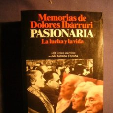 - MEMORIAS DE DOLORES IBARRURI (PASIONARIA) - (BARCELONA, 1985)