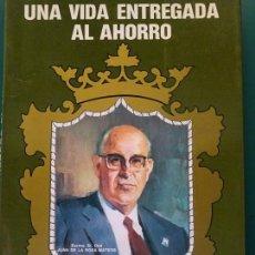 Libros de segunda mano: LIBRO DE LA CAJA DE AHORROS DE RONDA. BIOGRAFÍA JUAN DE LA ROSA MATEOS. 1931 1981. 182 PAG. 780 GR. Lote 143070206