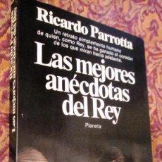Libros de segunda mano: RICARDO PARROTTA. LAS MEJORES ANECDOTAS DEL REY. 1.982. 22 PAG.. Lote 143133398