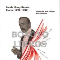 Libros de segunda mano: CONDE HARRY KESSLER. DIARIO (1893-1937). EDICIÓN DE JOSÉ ENRIQUE RUIZ-DOMÈNEC. Lote 142376316