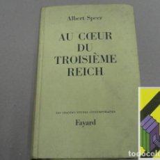 Libros de segunda mano: SPEER, ALBERT: AU COEUR DU TROISIÉME REICH (MEMOIRES) (TRAD:MICHEL BROTTIER). Lote 143589726