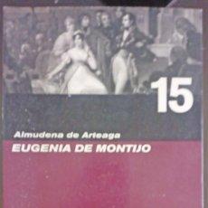 Libros de segunda mano: EUGENIA DE MONTIJO - ALMUDENA DE ARTEAGA. Lote 143855110