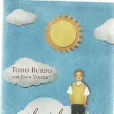 Libros de segunda mano: TODD BURPO-EL CIELO ES REAL.CÍRCULO DE LECTORES.2012.. Lote 143867210