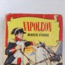 Libros de segunda mano: NAPOLEÓN MARCEL D'ISARD CON 250 ILUSTRACIONES. Lote 143927302