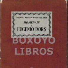 Libros de segunda mano: AAVV. HOMENAJE A EUGENIO D'ORS. Lote 143951812